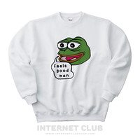 Feels Good Pepe the Frog Meme Sweatshirt