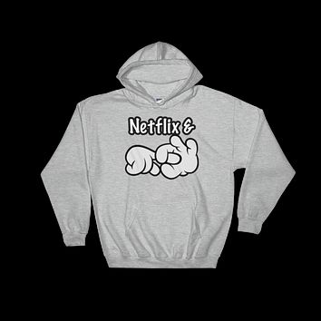 Netflix And Chill Hooded Sweatshirt