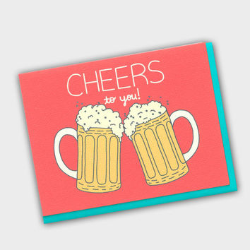 Funny Birthday Card - Cheers To You! - Graduation Card - Beer Birthday Card - Celebration Card - Groomsman Card - Bachelor Card - Birthday