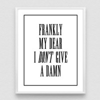 Frankly My Dear, I Don't Give A Damn, Movie quote, Typography Poster, Gone with the Wind,  Typography Art, Printable Quotes, digital poster