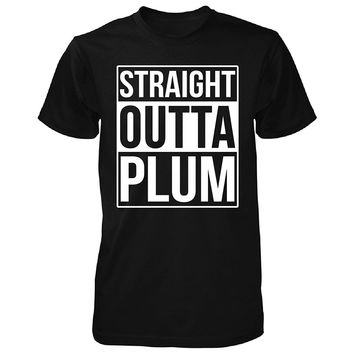 Straight Outta Plum City. Cool Gift - Unisex Tshirt