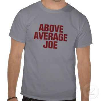 Above Average Joe red T-shirt from Zazzle.com