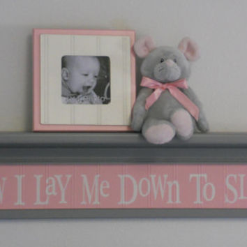 "Pink Gray Baby Nurseries - Nursery Decorating Ideas Pastel Pink Sign - Now I Lay Me Down To Sleep - 30"" Grey Shelf"