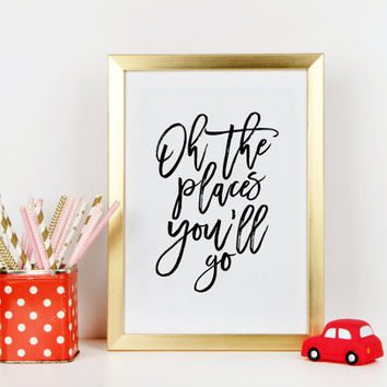 DR SEUSS QUOTES, Oh The Places You'll Go, Inspirational Quote, Nursery Decor,Nursery Wall Art,Nursery Girls, Travel Gifts,Quote Prints