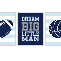 Sports Nursery Wall Art, Baby Boy Print, Football, Basketball, Dream Big LIttle Man - Boy Nursery Play Room Kid Art, Navy Blue Gray