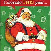 12 'Colorado Cookies' Boxed Christmas Cards with Envelopes,  Funny Stoner Christmas Cards, Hilarious Pot Jokes Holiday Cards, Silly Santa and Weed Cards, Drug Humor