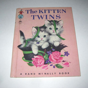 The Kitten Twins Vintage 1960s Rand McNally Children's Book by Helen Wing Illustrated by Elizabeth Webbe