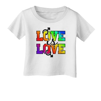 Love Is Love Gay Pride Infant T-Shirt