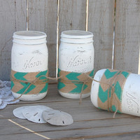 Mason Jars, Shabby Chic, White, Tiffany Blue, Chevron, Burlap, Rustic, Hand Painted, Distressed, Wedding, Beach Decor, Painted Mason Jar