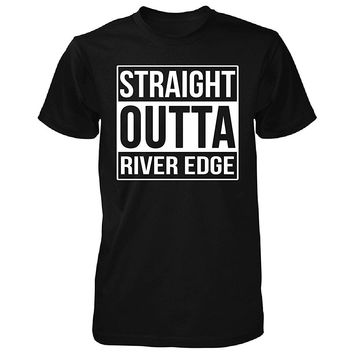 Straight Outta River Edge City. Cool Gift - Unisex Tshirt