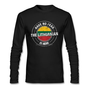 Hipster Have No Fear The Lithuanian Is Here T Shirt Leisure Men's Clothes O-neck Cotton Long Sleeve Lithuania Flag T Shirts