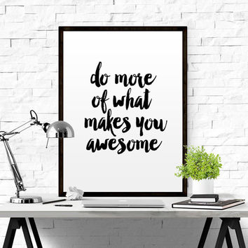 INSPIRATIONAL QUOTE Do More Of What Makes You Happy Printable Wall Art Typographic Print Printable Poster Minimalist Design Instant Download