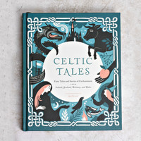 Celtic Tales: Fairy Tales and Stories of Enchantment