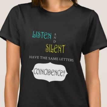 Listen and Silent - Tshirt