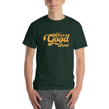 WSP Have A Good Show Short-Sleeve T-Shirt Gold