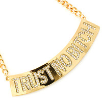 Trust No Bitch Metal Casting Gold Clear Necklace
