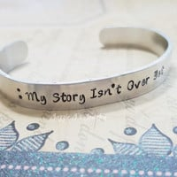 My Story Isn't Over Yet Cuff Bracelet, Suicide Prevention Cuff Bracelet, Suicide Awareness Gift, Semicolon Bracelet, Motivational Cuff