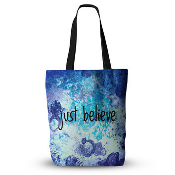 "Ebi Emporium ""Just Believe"" Blue Purple Everything Tote Bag"