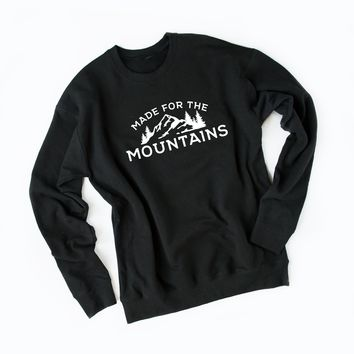 Made for the Mountains Sweatshirt