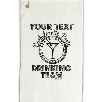 """Personalized -Name- Bachelorette Party Drinking Team Micro Terry Gromet Golf Towel 11""""x19"""