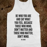BE WHO YOU ARE AND SAY WHAT YOU FEEL TANK TOP (IDB722326)