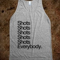 Shots Shots Shots Shots Shots Everybody - Awesome fun #$!!*&