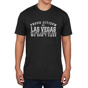 Proud No One Likes Las Vegas Mens Soft T Shirt