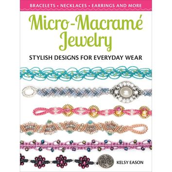 Kalmbach Publishing Books-Micro-Macrame Jewelry
