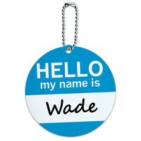 Wade Hello My Name Is Round ID Card Luggage Tag