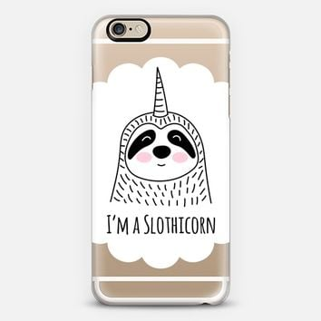 I'm a Slothicorn - Sloth - Unicorn iPhone 6 case by Happy Cat Prints | Casetify