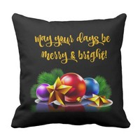 May your days be merry & bright (black/gold) throw pillow