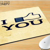 I Like You Facebook Mousepad Mouse Pad|iPhonefy