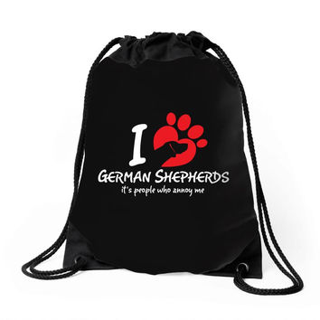 I Love German Shepherds Its People Who Annoy Me Drawstring Bags