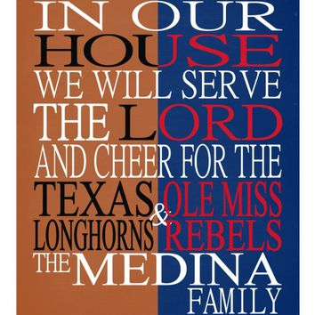 A House Divided Texas Longhorns & Ole Miss Rebels personalized family print poster Christian gift sports wall art - multiple sizes