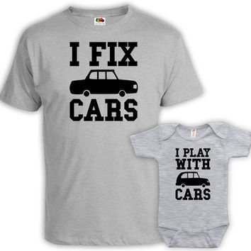 Father Son Matching Shirts Daddy And Me Clothing Father And Son Gift Daddy And Son Shirts I Fix Cars I Play With Cars Bodysuit MAT-730-731