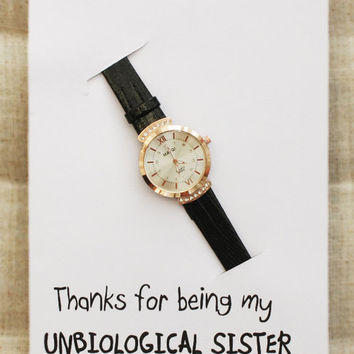 Thanks Being My Unbiological Sister Card Black Band Fashion Birthday gift Rhinestones Watch