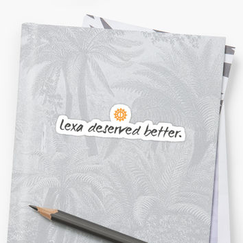 'Lexa deserved better - The 100' Sticker by theZdesign