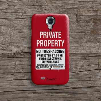 Private property warning Samsung S5 case, Samsung S4 case S323