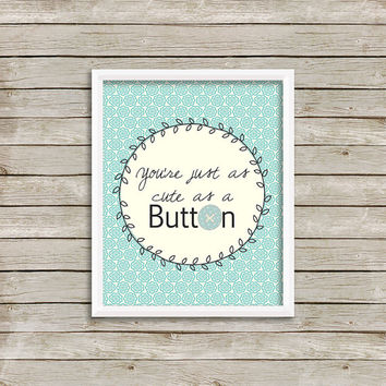 Nursery Wall Art, Print 8 x 10 INSTANT Digital Download Printable