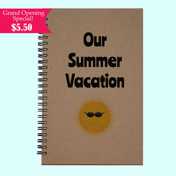 Our Summer Vacation - Journal, Book, Custom Journal, Sketchbook, Scrapbook, Extra-Heavyweight Covers