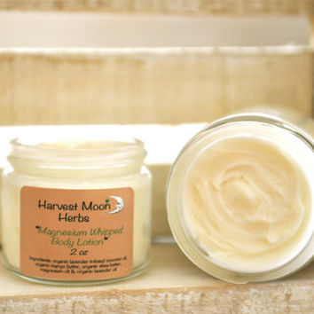 Magnesium Lotion - Body Butter - Magnesium Oil - Moisturizer - Whipped Body Lotion -  Organic - Natural - 2 oz - 4 oz Glass Jar
