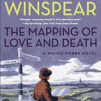 The Mapping of Love and Death (Maisie Dobbs)
