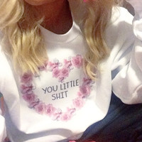 You Little Shit Floral Heart Crewneck