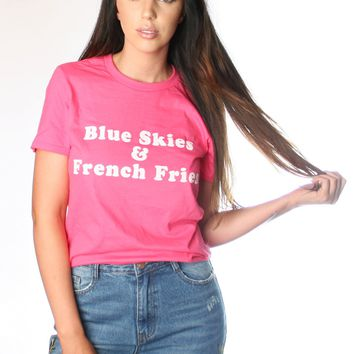 BLUE SKIES & FRENCH FRIES TEE