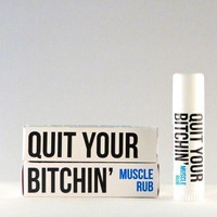 Quit Your Bitchin' | Bitchstix Muscle Rub