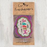 I Think I'll Just Be Happy Today Air Freshener