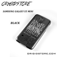 Supernatural Quote For Samsung Galaxy S5 Mini Case YG