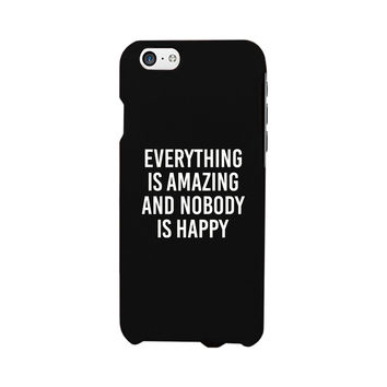 Nobody Happy Black Slim Fit Cute Phone Cases For Apple, Samsung Galaxy, LG, HTC