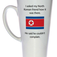 North Korea Conditions Tall Coffee or Tea Mug, Latte Size