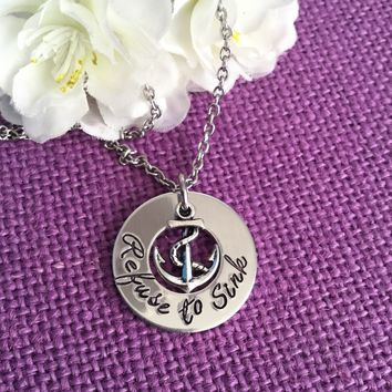 Anchor Necklace - Refuse to Sink Jewelry - Jewelry with anchor charm - Personalized jewelry Anchor jewelry, Hope anchors the soul